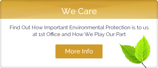 Find Out How Important Environmental Protection is to 1st Office
